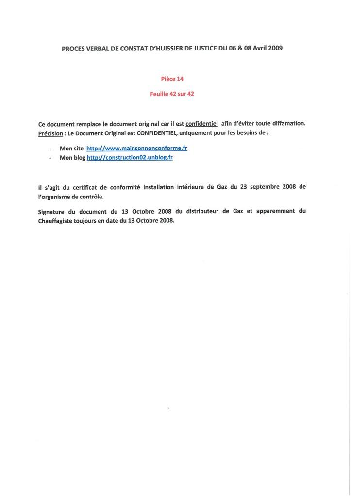 Pièce 14 Page 42/42 Constat d'huissier du 06 & 08 Avril 2009  voir site www.maisonnonconforme.fr