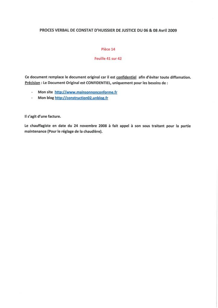 Pièce 14 Page 41/42 Constat d'huissier du 06 & 08 Avril 2009  voir site www.maisonnonconforme.fr