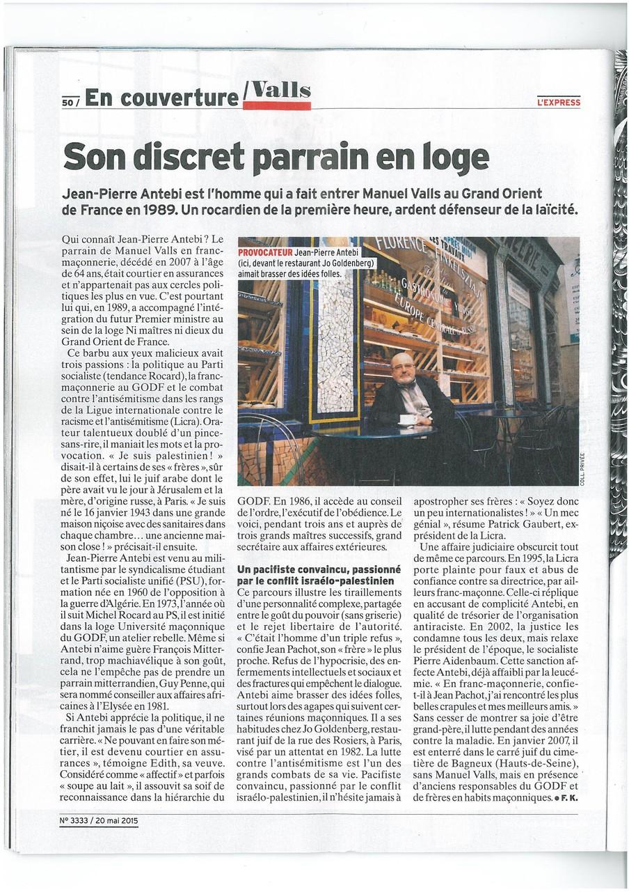 L'EXPRESS N°3333 du 20 au 26 mai 2015 Un Franc-Maçon nommé VALLS Page 48   voir site www.maisonnonconforme.fr