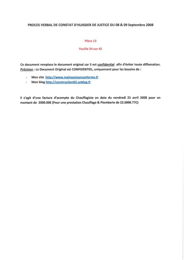 Pièce N° 13 page 24/42 Constat d'huissier du 8 & 9 Septembre 2008  voir site www.maisonnonconforme.fr