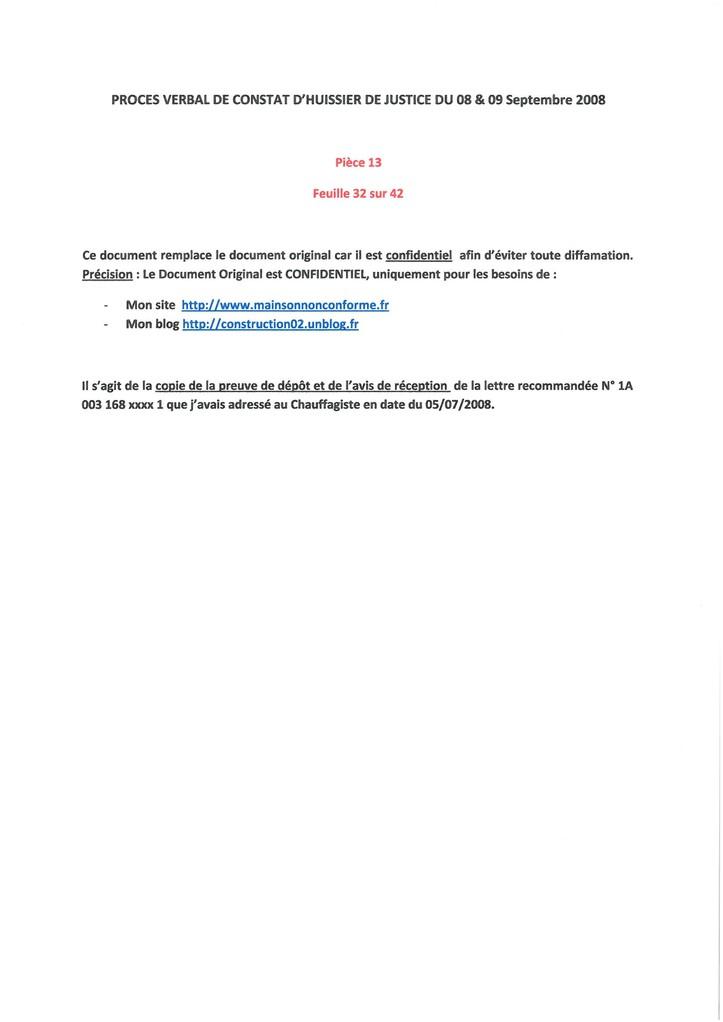 Pièce N° 13 page 32/42 Constat d'huissier du 8 & 9 Septembre 2008  voir site www.maisonnonconforme.fr