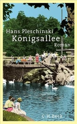 "Hans Pleschinski, ""Königsallee"""