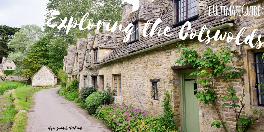 Cotswolds UK ofpenguinsandelephants The Ultimate Guide to Exploring the Cotswolds