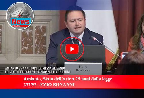 Amianto, Stato dell'arte a 25 anni dalla legge 257/92 - EZIO BONANNI