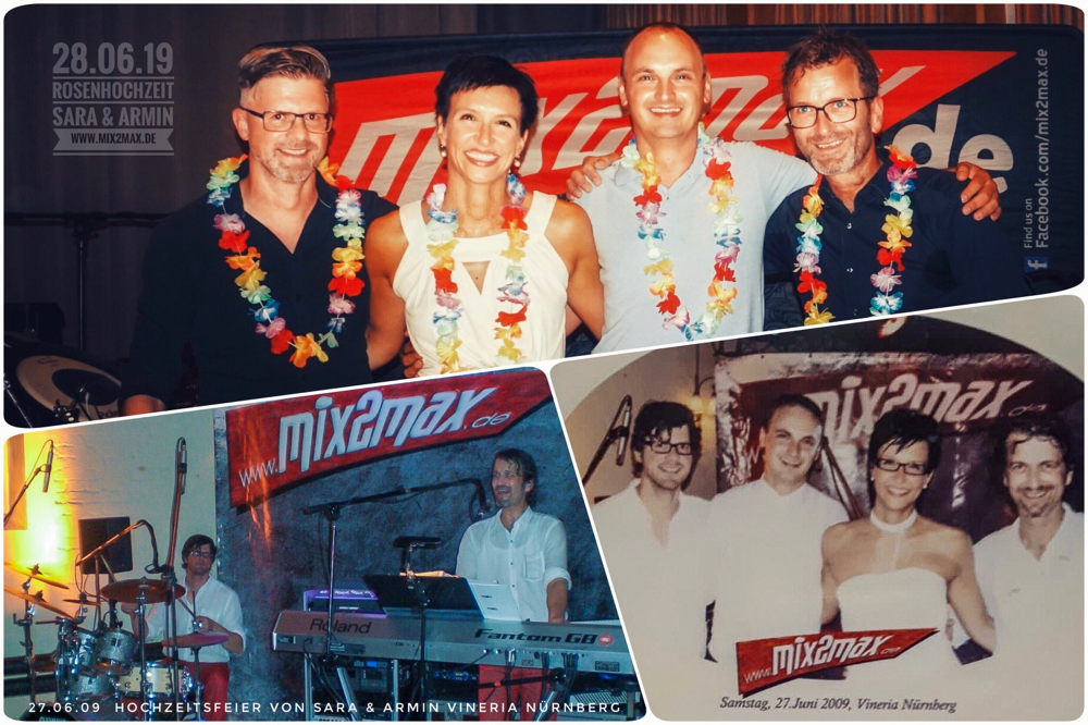 Hochzeitsfeier und Rosenhochzeit von Sara & Armin, 27.06.09 und 28.06.19 Hochzeitsband mix2max