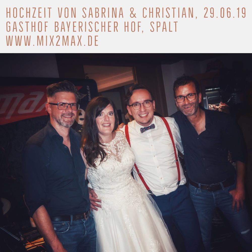 Hochzeitsfeier von Sabrina & Christian im Bayerischen Hof. Hochzeitsband mix2max.