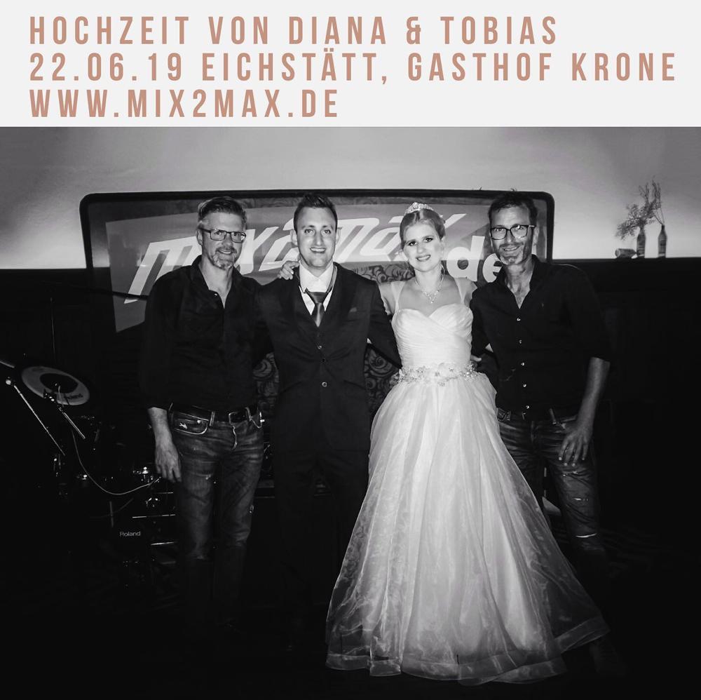 Hochzeitsfeier von Diana & Tobias, Gasthof Krone Eichstätt, 22.06.2019, Hochzeitsband & Partyband mix2max