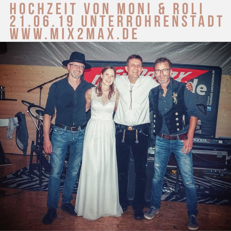 Hochzeitsfeier von Moni & Roli, am 21.06.2019 in Unterrohrenstadt. Hochzeitsband mix2max