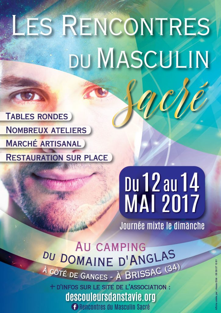 Rencontres du Masculin Sacré - Brissac - Mai 2017