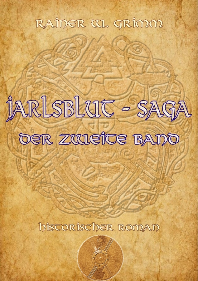 "Jarlsblood - Saga ""The second Book"" / german"