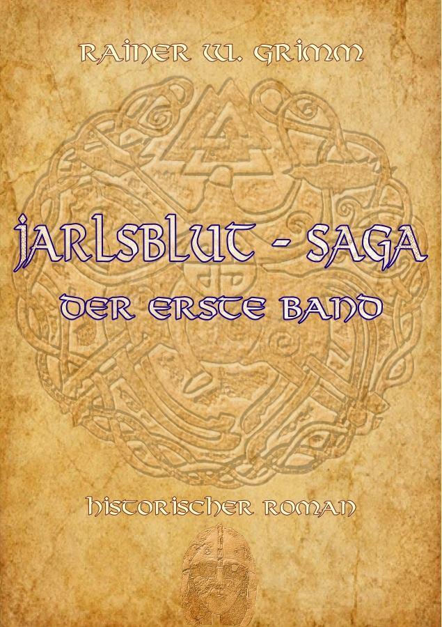 "Jarlsblood - Saga ""The first Book"" / german"