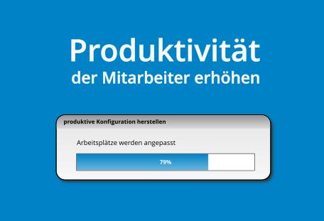 Produktivität erhöhen
