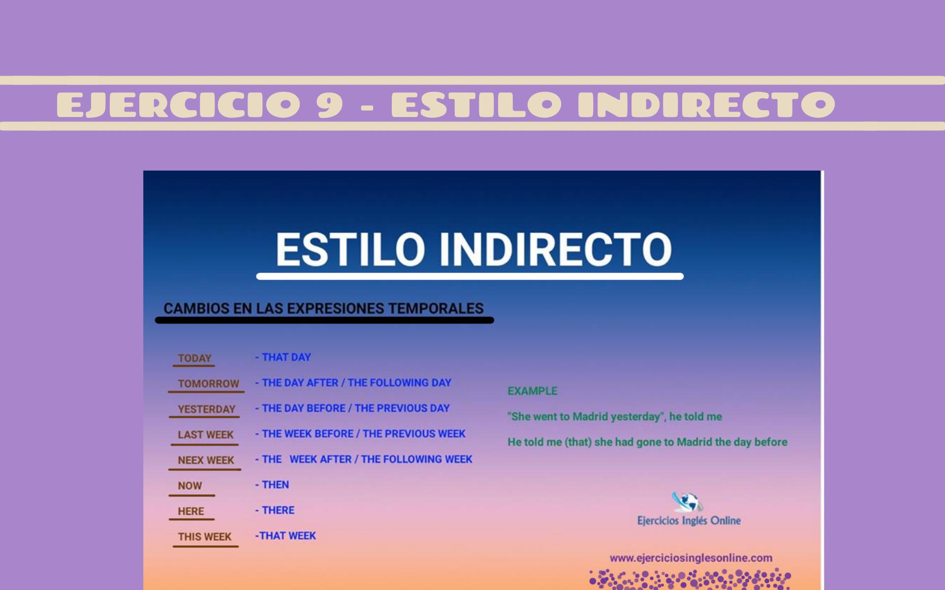 Estilo indirecto - Ejercicio 9