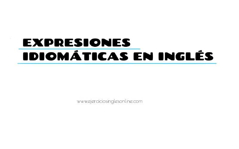 Inglés Coloquial Ejercicios Inglés Online