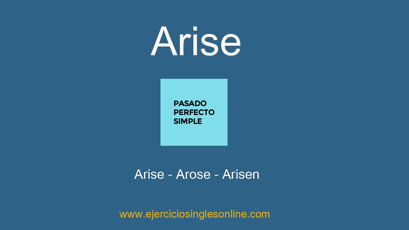 Arise - Pasado perfecto simple - Conjugación