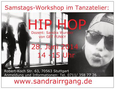 Hip Hop Workshop mit Sandra Wurster im Tanzatelier 2014