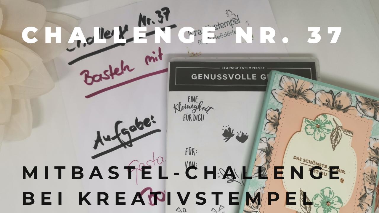 Mitbastel-Challenge Nr. 37 Basteln mit Kreativstempel
