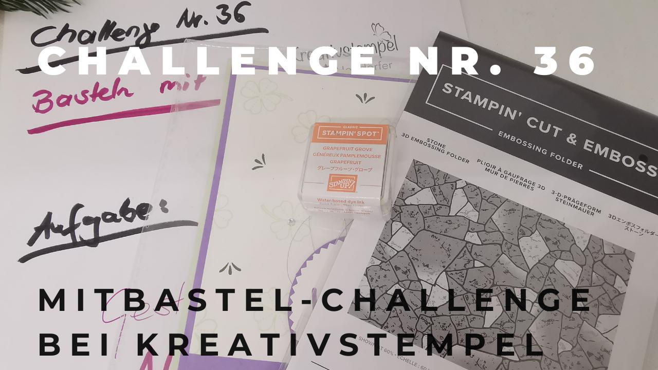 Mitbastel-Challenge Nr. 36 Basteln mit Kreativstempel
