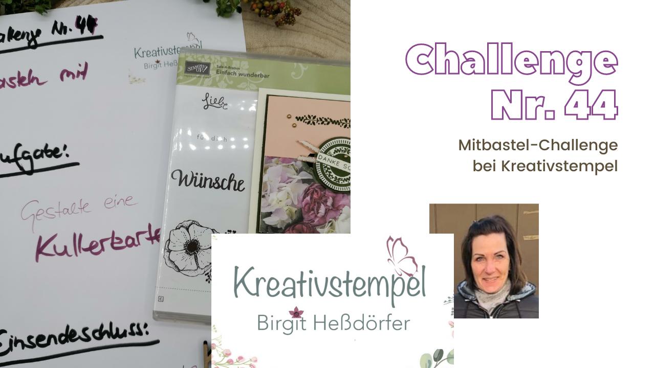 Mitbastel-Challenge Nr. 44 Basteln mit Kreativstempel