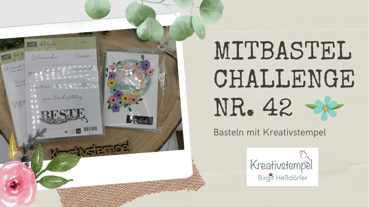 Mitbastel-Challenge Nr. 42 Basteln mit Kreativstempel
