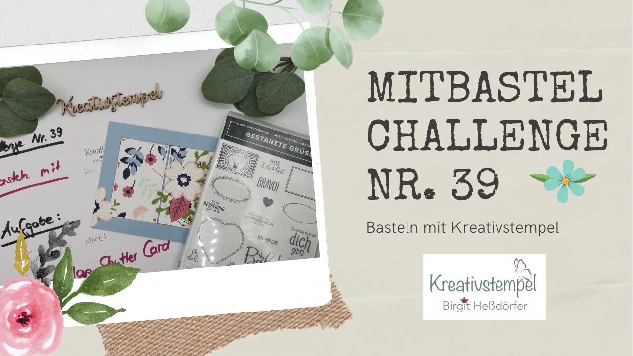 Mitbastel-Challenge Nr. 39 Basteln mit Kreativstempel
