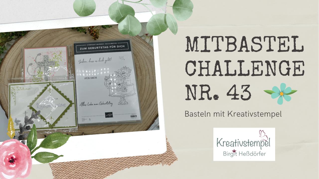 Mitbastel-Challenge Nr. 43 Basteln mit Kreativstempel