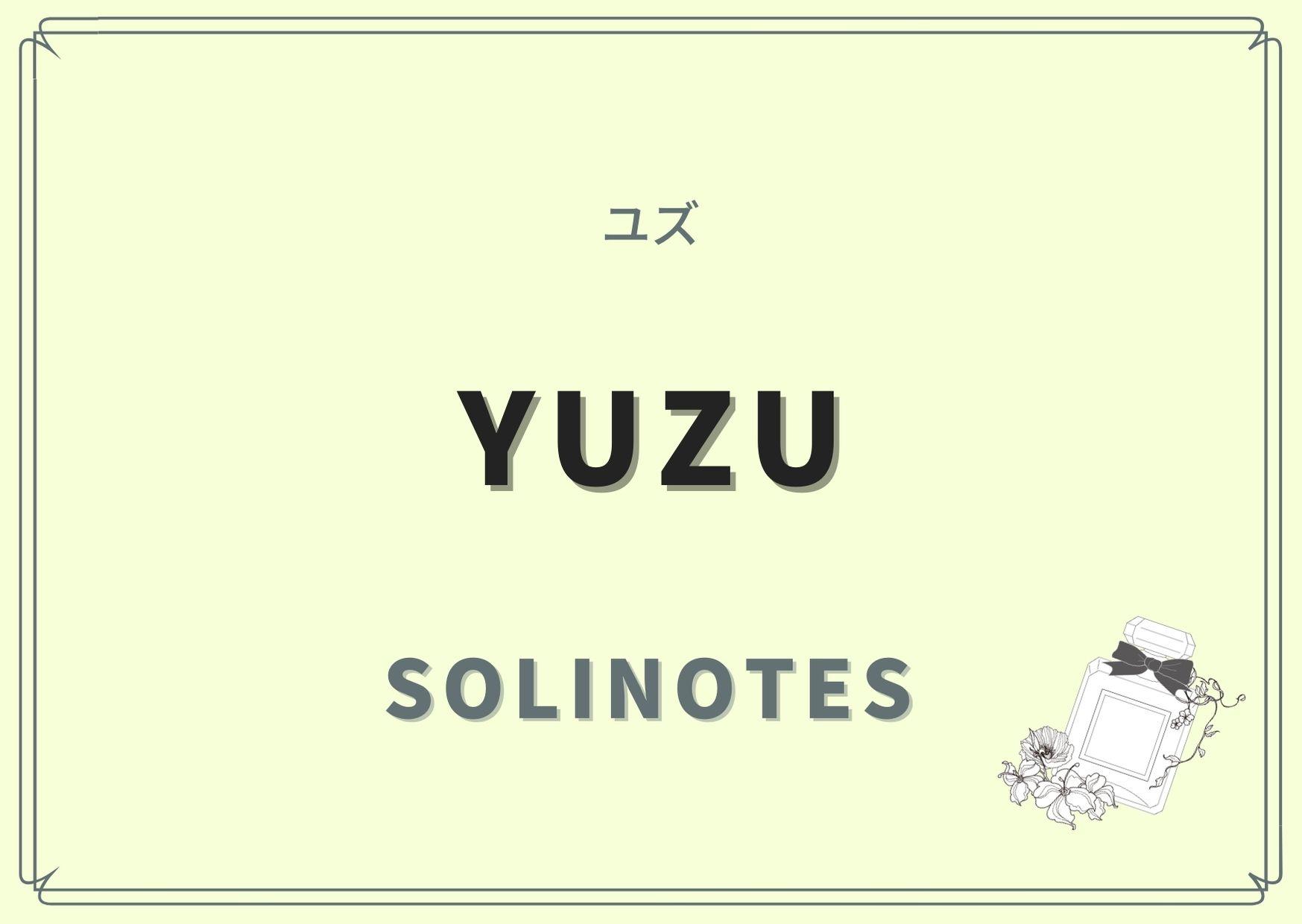 YUZU(ユズ)/solinotes(ソリノート)