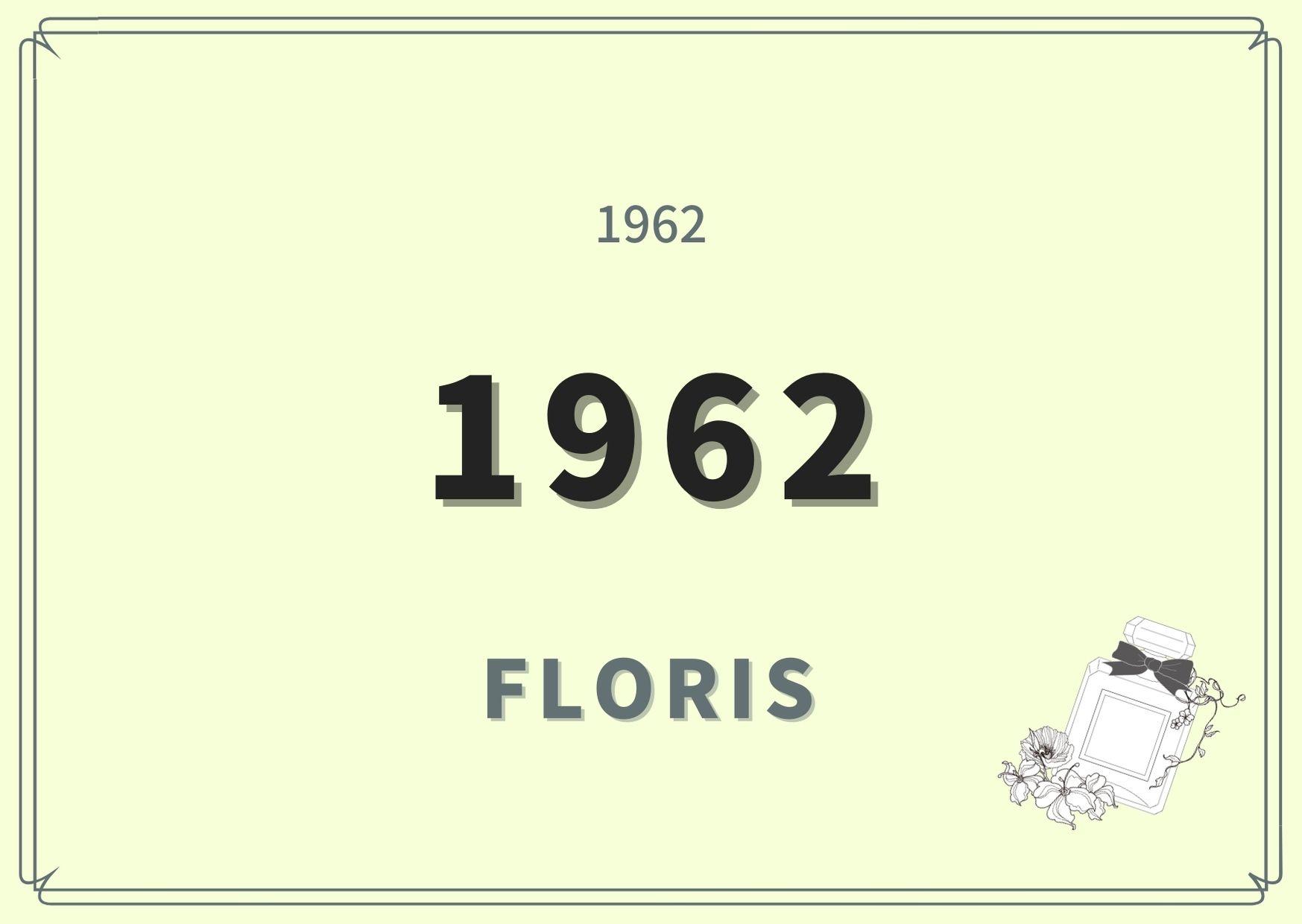 1962/ FLORIS(フローリス)