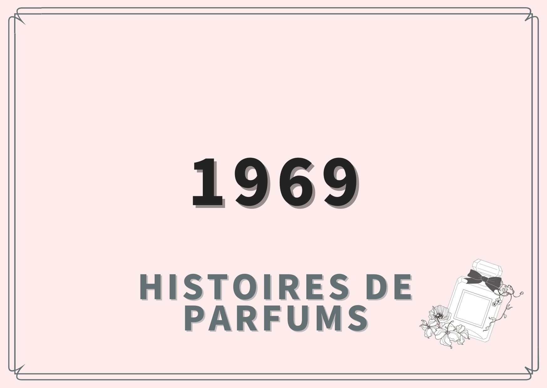 1969/Histoires de Parfums(イストワール ドゥ パルファン)