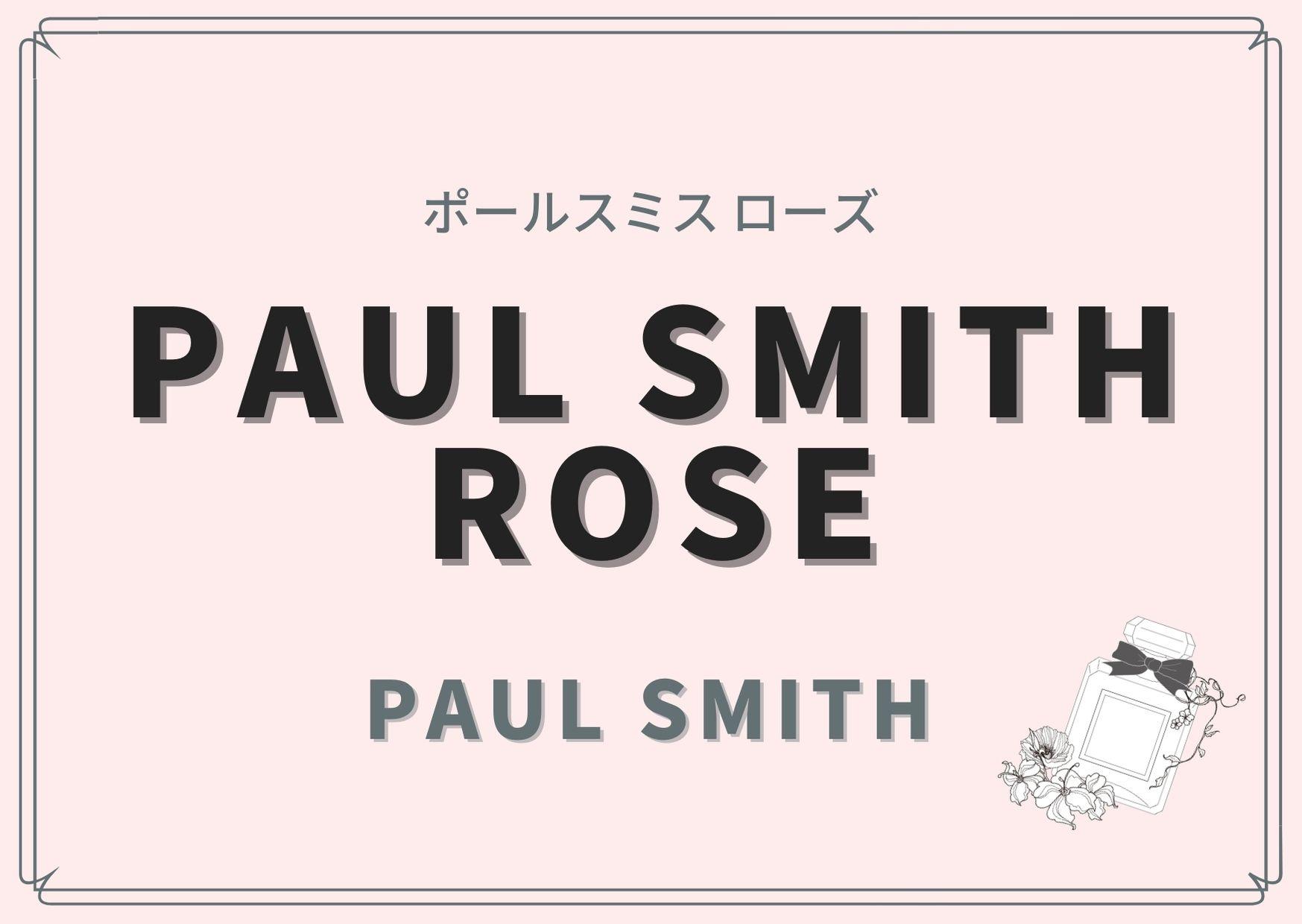 PAUL SMITH ROSE(ポールスミス ローズ)/PAUL SMITH(ポール スミス)