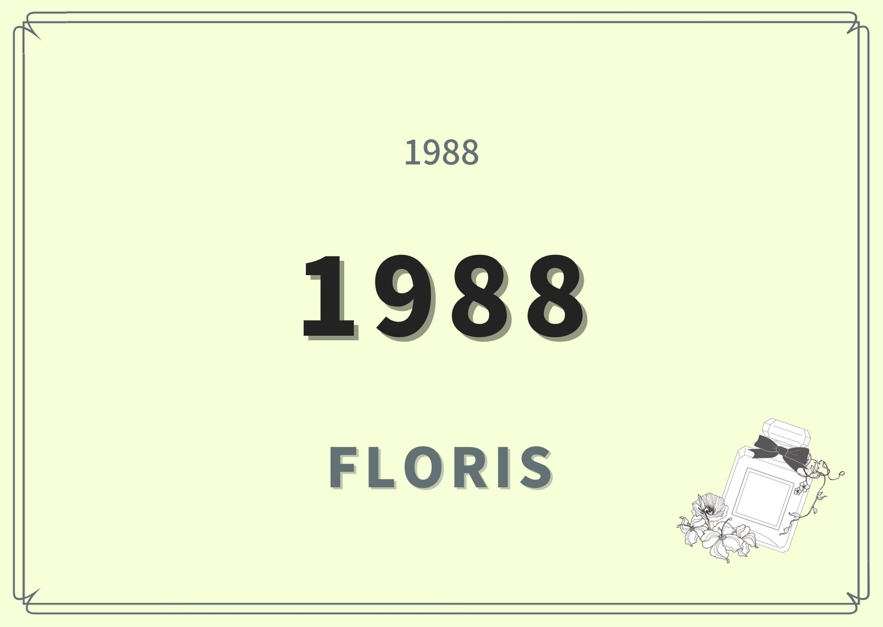 1988 / FLORIS(フローリス)