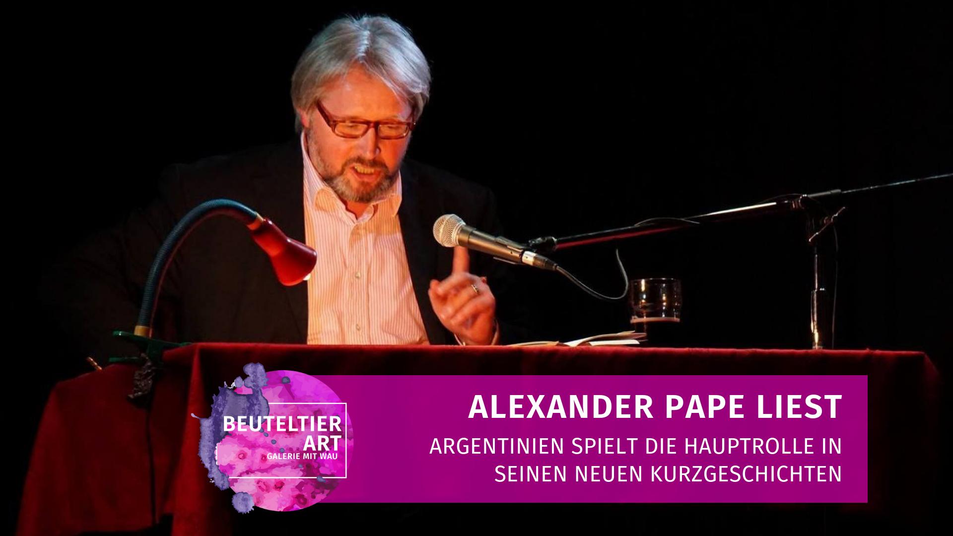 Alexander Pape liest Kurzgeschichten