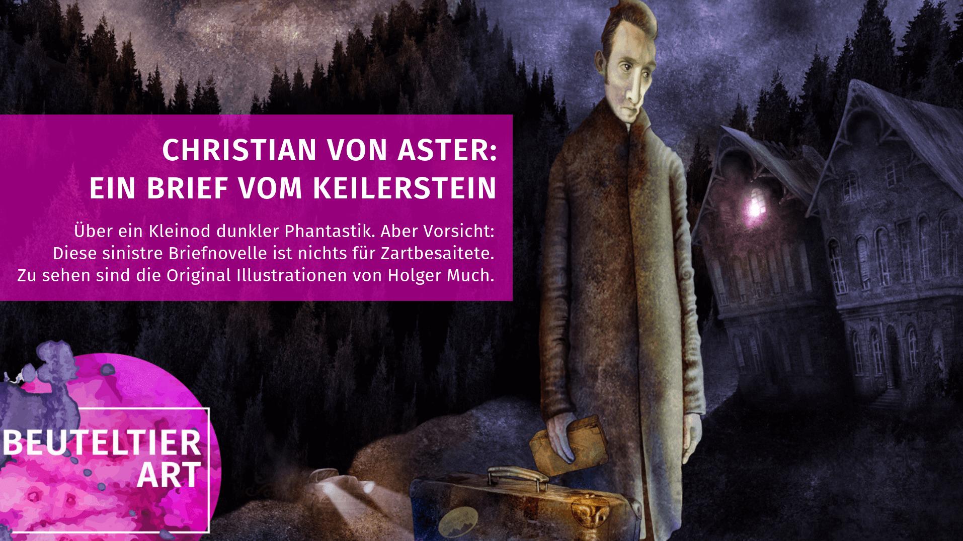 Christian von Aster liest: Ein Brief vom Keilerstein