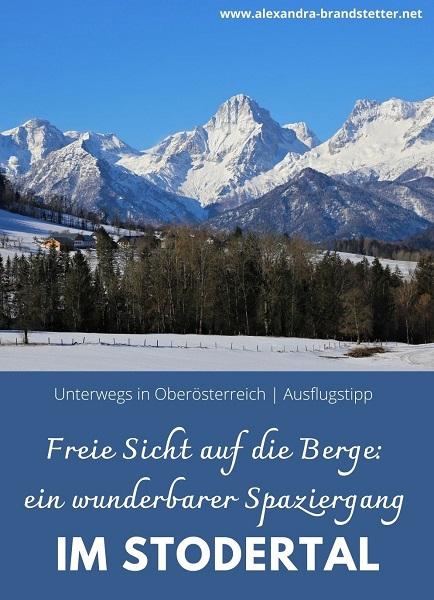 Freie Sicht auf die Berge: ein wunderbarer Winterspaziergang im Stodertal