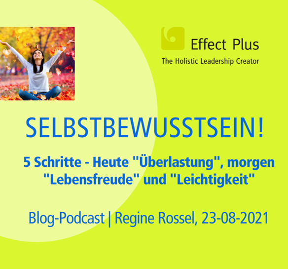 Blog-Podcast 5 Schritte aus Überlastung in Lebensfreude