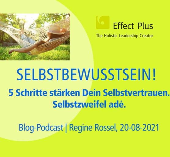 Blog-Podcast 5 Schritte mehr Selbstvertrauen, weniger Selbstzweifel