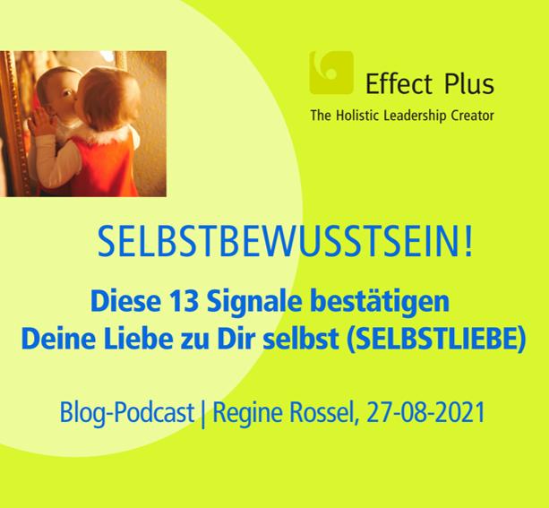 Blog-Podcast 13 Signale der starken Selbstliebe