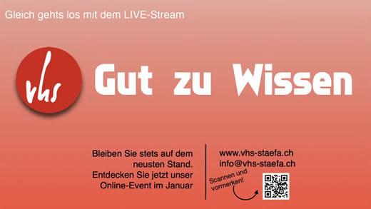Gut zu Wissen - Ein Online-Event der VHS Stäfa auf Youtube.com