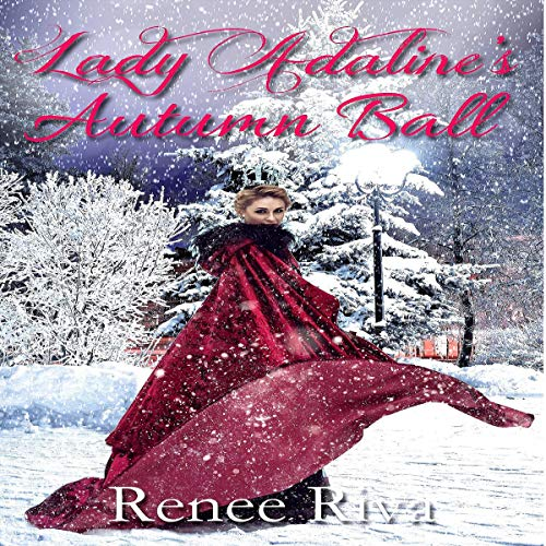 New Release! Audiobook: Lady Adaline's Autum Ball