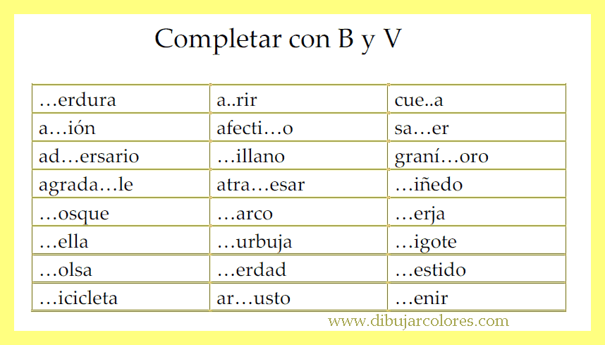 serie de tarjetas con palabras incompletas, les faltan las letras B y V. Esta forma de trabajar, de vez en cuando, les resulta divertida...