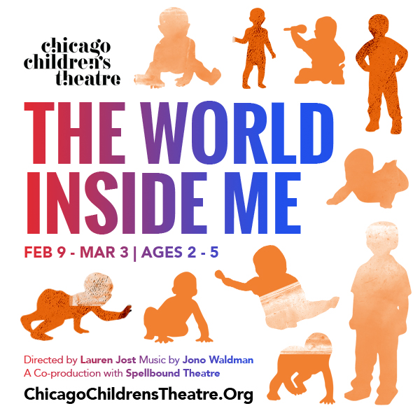 The World Inside Me - Printed Ad (Chicago Children's Theatre)