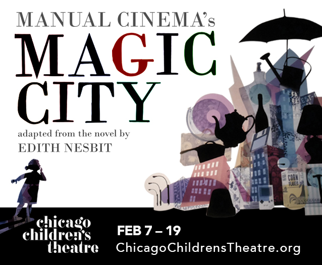 Magic City - Digital (Chicago Children's Theatre)