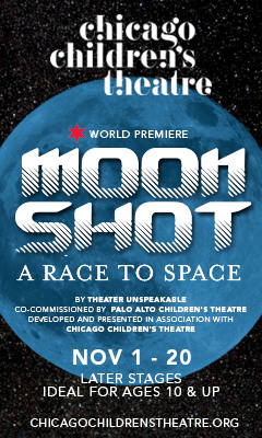 Moon Shot - Digital (Chicago Children's Theatre)