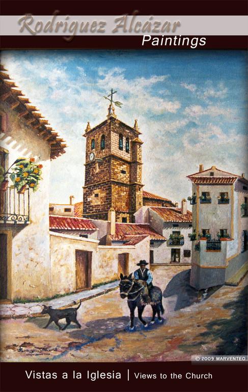 Vistas a la iglesia desde calle Ramón y Cajal - Pintor Jesús Rodríguez Alcázar - Puebla de Don Fadrique