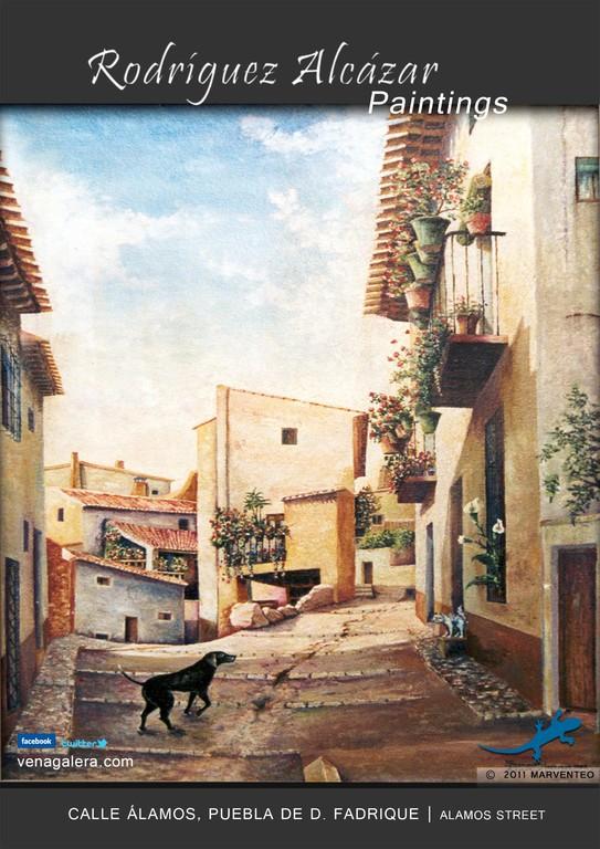 Calle Álamos - Pintor Jesús Rodríguez Alcázar - Puebla de Don Fadrique