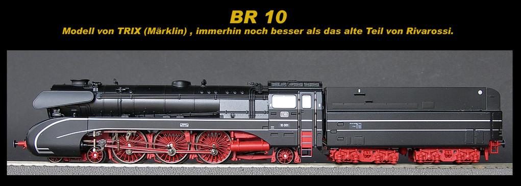 ........wird gegen die BR 10  von Roco ausgetauscht werden