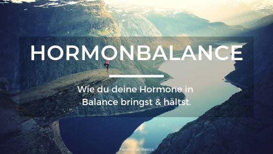 Hormone natürlich ausbalancieren