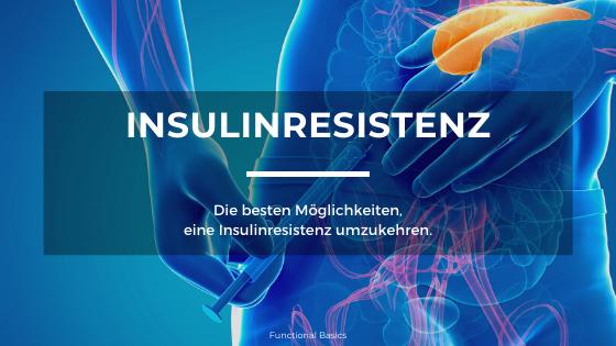 Insulinresistenz umkehren