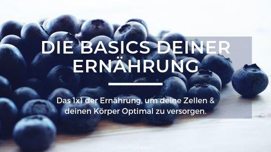 Gesunde Basics deiner Ernährung