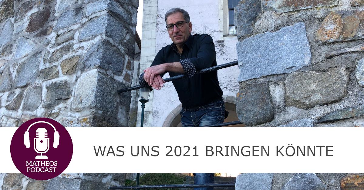 Was uns 2021 bringen könnte